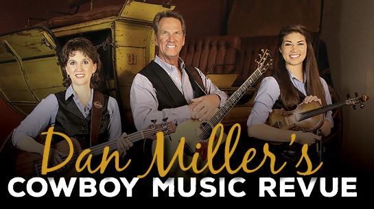 Dan Miller's Cowboy Music Revue at McAllen Performing Arts Center
