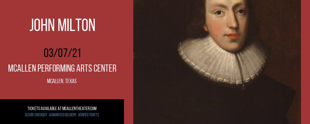 John Milton at McAllen Performing Arts Center