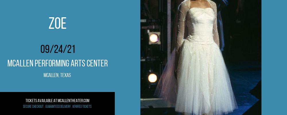 Zoe at McAllen Performing Arts Center