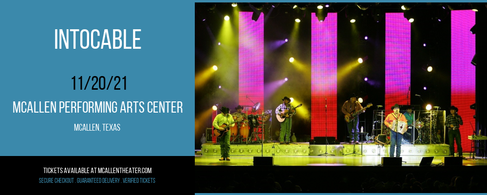 Intocable at McAllen Performing Arts Center