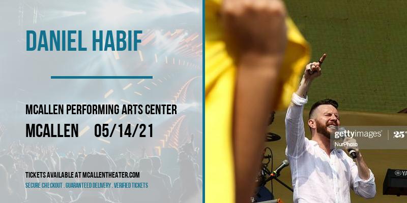 Daniel Habif [POSTPONED] at McAllen Performing Arts Center
