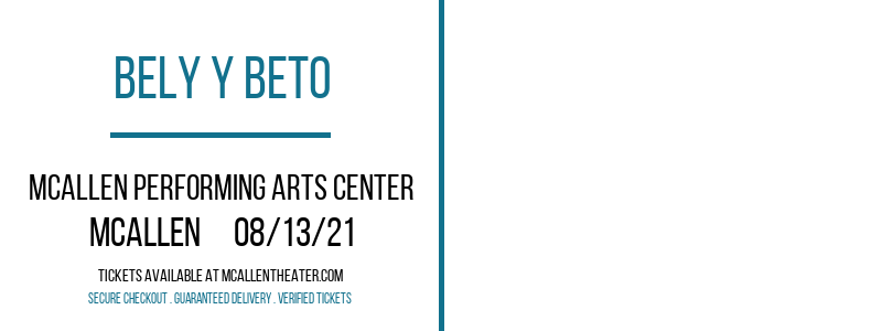 Bely y Beto at McAllen Performing Arts Center