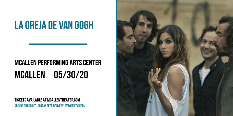 La Oreja De Van Gogh at McAllen Performing Arts Center