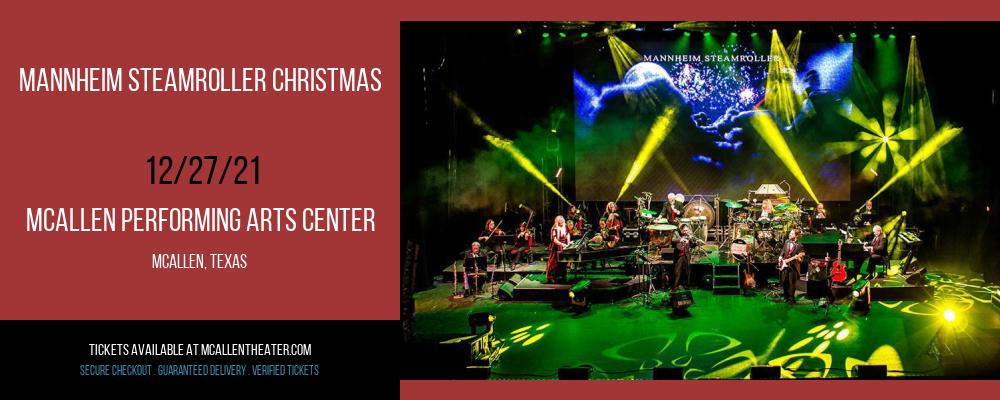 Mannheim Steamroller Christmas at McAllen Performing Arts Center