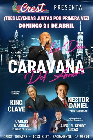 Caranava Del Amor: Leo Dan, Nestor Daniel Y Los Terricolas & King Clave at McAllen Performing Arts Center
