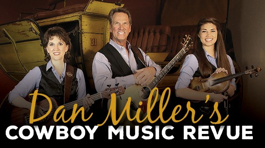 Dan Miller's Cowboy Music Revue at McAllen Performing Arts Center