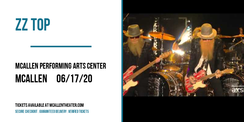 ZZ Top at McAllen Performing Arts Center