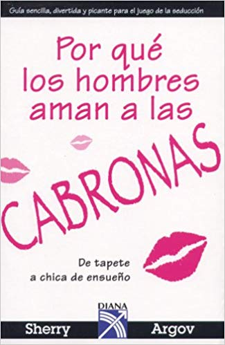 Por Que Los Hombres Aman A Las Cabronas? at McAllen Performing Arts Center