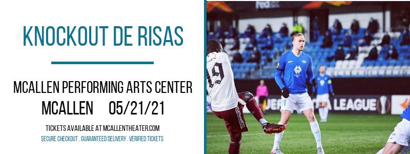 Knockout De Risa at McAllen Performing Arts Center