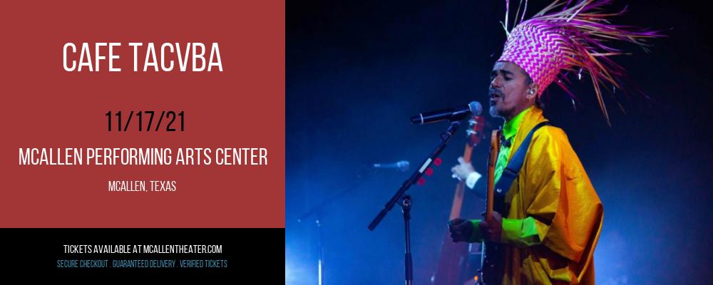 Cafe Tacvba at McAllen Performing Arts Center