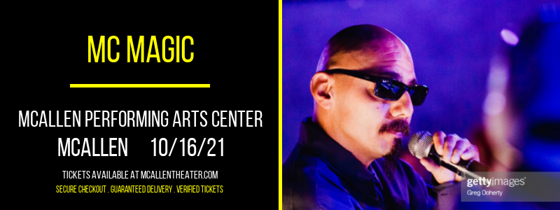 MC Magic at McAllen Performing Arts Center